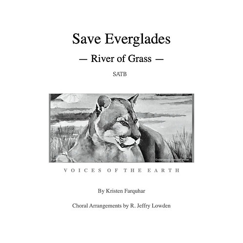 Music SATB: Save Everglades - River of Grass