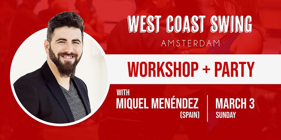 WCS Intensive with Miquel Menendez