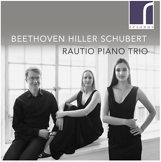 Rautio Piano Trio Beethoven Hiller Schubert CD