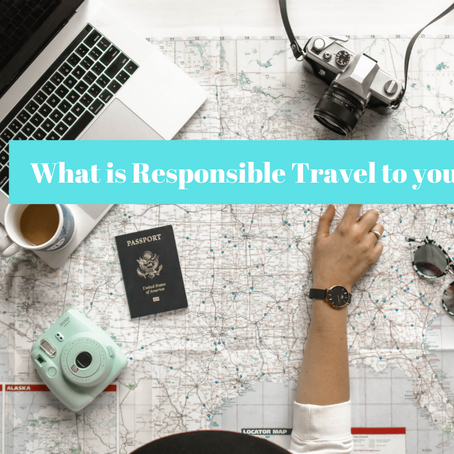 What is Responsible Travel - From the travel community