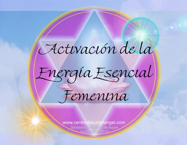 Activación de la Energía Esencial Femenina