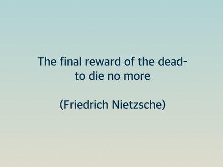 """The final reward of the dead-to die no more"""