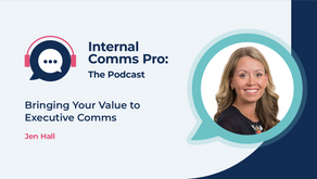Bringing Your Value to Executive Comms - 6.4