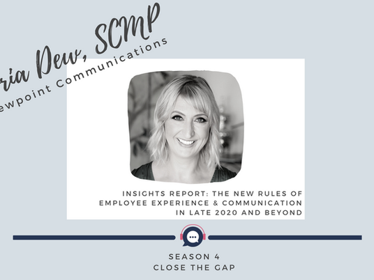 Insights Report:  The New Rules of Employee Experience & Communication in late 2020 and Beyond - 4.7