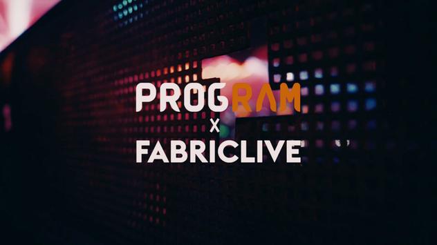 ProgRAM x FABRICLIVE