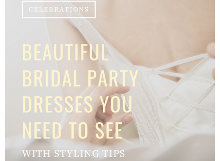 Bridal Party Dresses You Must See
