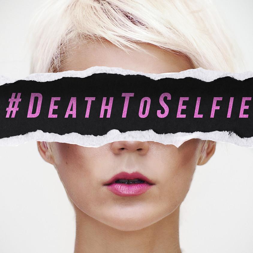 #Deathtoselfie Sermon Series
