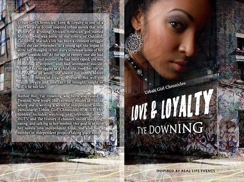 Urban Girl Chronicles: Love & Loyalty (Autograph Copy)
