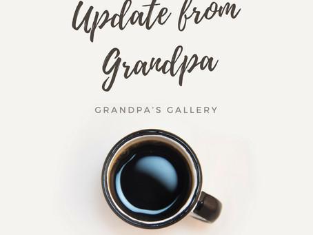 An August Update from Grandpa...