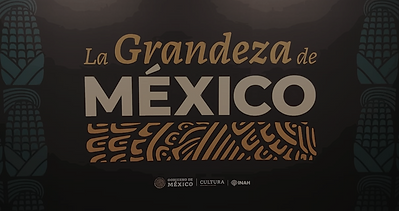 Cencalli, La Grandeza de México… y las culturales.fOTO2.png