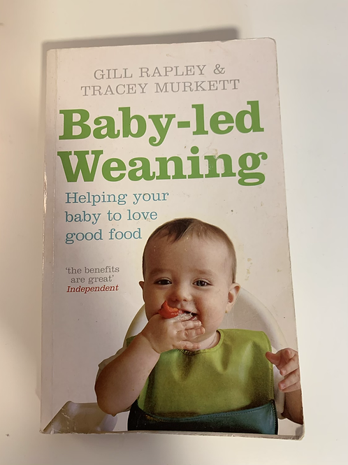Baby-led Weaning Book (Helping your baby to love food)
