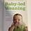 Thumbnail: Baby-led Weaning Book (Helping your baby to love food)