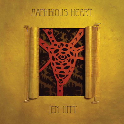 Jen Hitt: Amphibious Heart (2015)