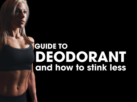 Guide to Deodorant: Stink Less, Make More Friends