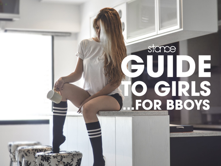 Guide to Girls... for Bboys