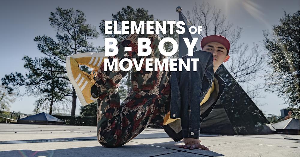 Elements of b-boy movement