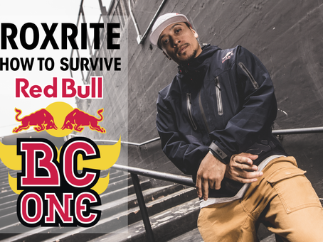 Roxrite: How to Survive and Thrive at Red Bull BC One