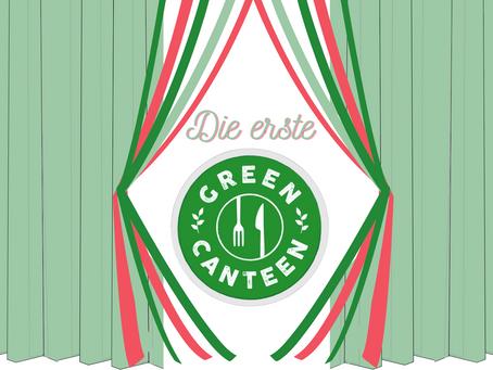 Die erste offizielle GreenCanteen steht fest!!
