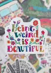 Being Weird~Vinyl Sticker