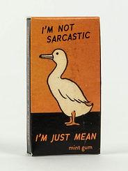 Blue Q Gum Not Sarcastic, I'm Just Mean