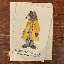 Notecard~I Cannot Bear to See You Go