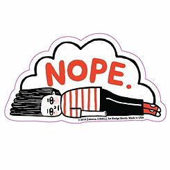 Nope~Vinyl Sticker