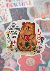 Teddy~ One Friend Can Change...~Vinyl Sticker