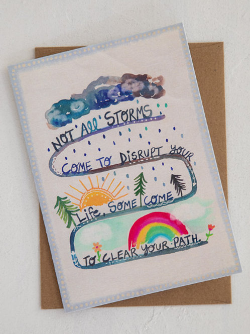 Natural Life~Not All Storms Greeting Card