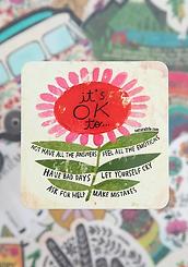 It's ok to...Vinyl Sticker