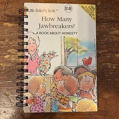 Attic Journals How Many Jawbreakers?
