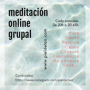 Meditación Online. Sangha Piel de Tao. Acompañémonos!