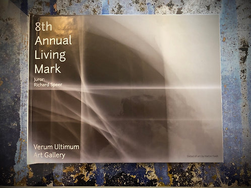 8th Annual Living Mark Exhibition Book