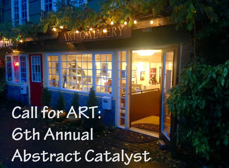 Call for ART: 6th Annual Abstract Catalyst Exhibition