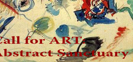 Call for Art:  5th Annual Abstract Sanctuary