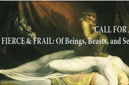 Call for Art:  FIERCE & FRAIL: Of Beings, Beasts, and Seed