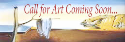 Next Call for Art Coming Soon...