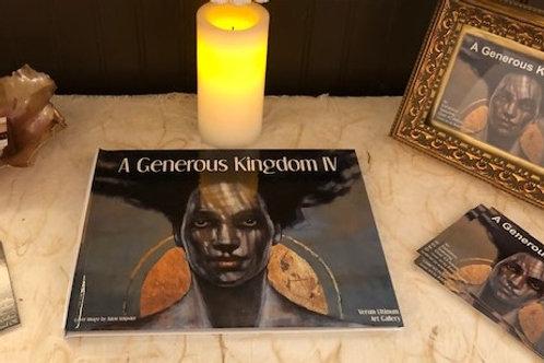 A Generous Kingdom IV Exhibition Book