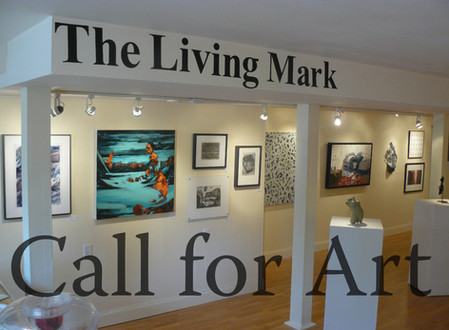 Call for ART: 7th Annual Living Mark Exhibition