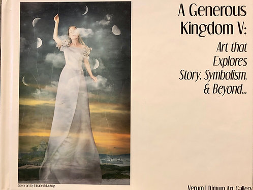 A Generous Kingdom V Exhibition Book