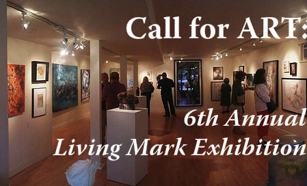 Call for ART: 6th Annual Living Mark Exhibition
