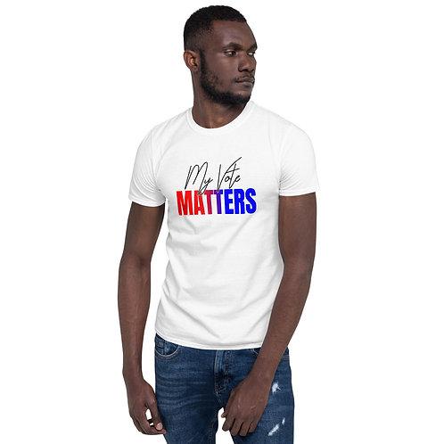 My Vote Matters - Short-Sleeve Unisex T-Shirt