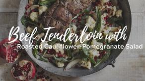 Beef Tenderloin with Roasted Cauliflower-Pomegranate Salad