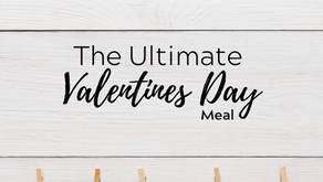 The Ultimate Valentines Day Meal