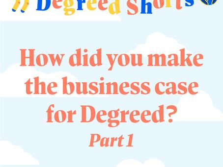 Degreed Shortsシリーズ:Degreedのビジネスケースの作成方法 Part 1