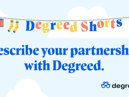 Degreed Shortsシリーズ:Degreedとのパートナーシップ