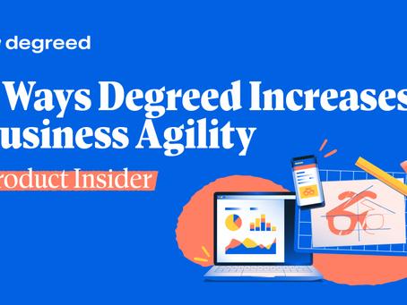 Degreedがビジネスアジリティを向上させる5つの方法