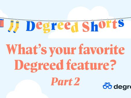 Degreed Shortsシリーズ:お気に入りのDegreed機能は何ですか? Part 2