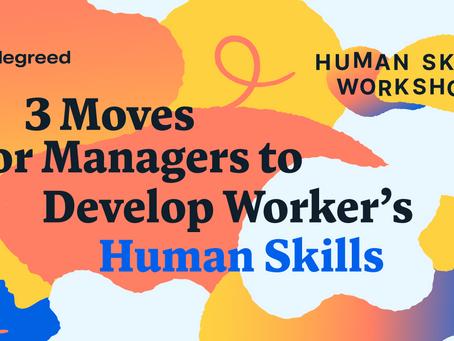 マネージャーが従業員のヒューマンスキルを開発するための3つの動き