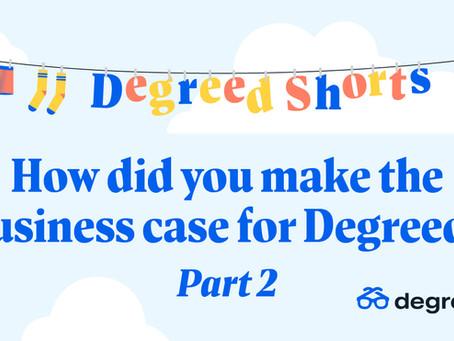 Degreed Shortsシリーズ:Degreedのビジネスケースの作成方法 Part 2