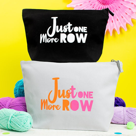 Just One More Row Project Bag